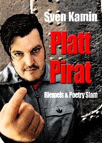 Sven Kamin Platt Pirat Poetry Slam